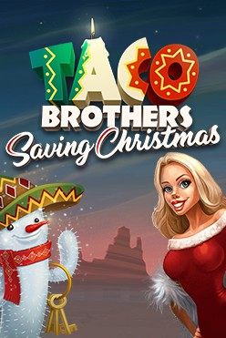 Играть Taco Brothers Saving Christmas бесплатно