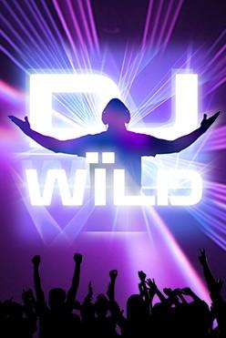 Играть DJ Wild бесплатно