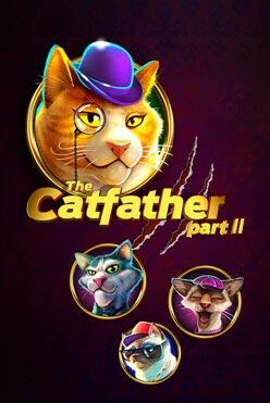The Catfather Part II бесплатный автомат
