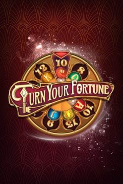 Бесплатный слот Turn Your Fortune