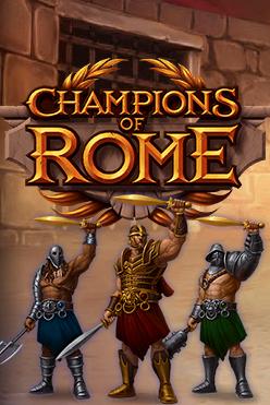 Играть Champions of Rome бесплатно