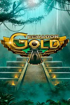 Играть Ecuador Gold бесплатно