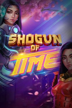 Играть Shogun of Time бесплатно