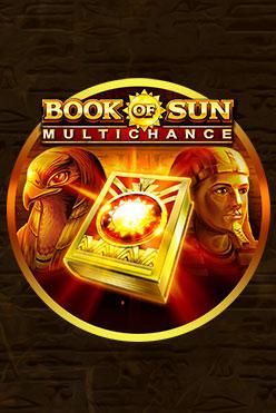 Играть Book of Sun: Multichance онлайн
