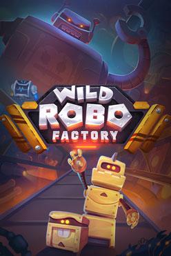 Играть Wild Robo Factory онлайн