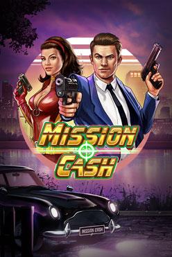 Играть Mission Cash онлайн