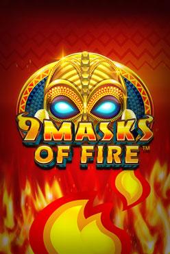 Играть 9 Masks Of Fire онлайн