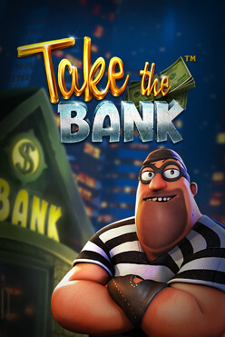 Играть Take the Bank онлайн
