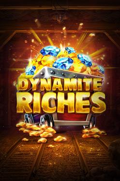 Играть Dynamite Riches онлайн