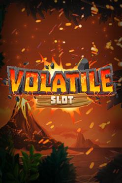 Играть Volatile Slot онлайн