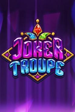 Играть Joker Troupe онлайн