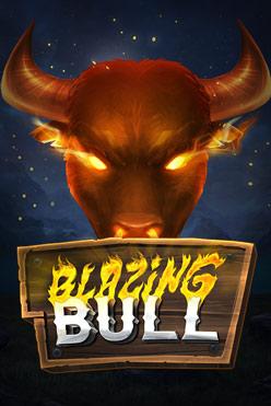 Играть Blazing Bull онлайн