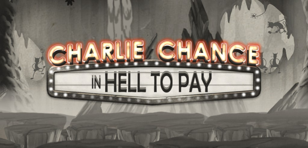 Играть Charlie Chance In Hell To Pay бесплатно