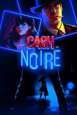 Играть Cash Noire онлайн