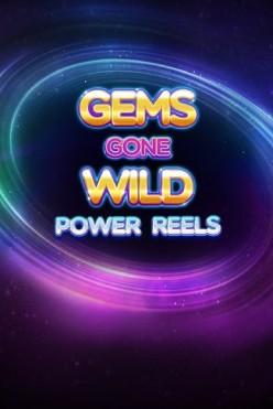 Играть Gems Gone Wild Power Reels онлайн