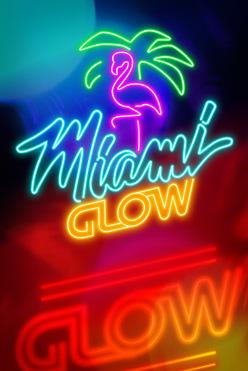Играть Miami Glow онлайн