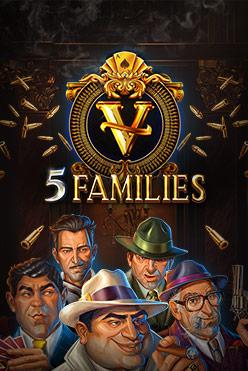 Играть 5 Families онлайн