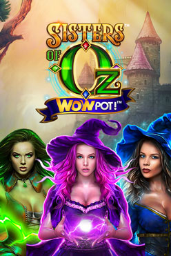 Играть Sisters of Oz WOWPot онлайн