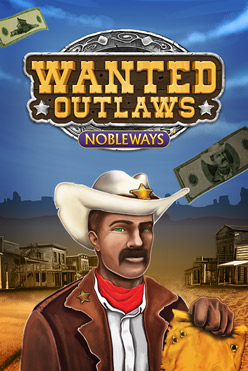 Играть Wanted Outlaws Nobleways онлайн