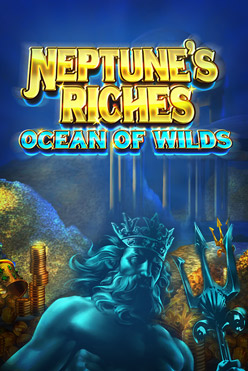 Играть Neptune's Riches Ocean of Wilds онлайн