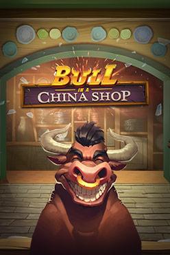 Играть Bull in a China Shop онлайн