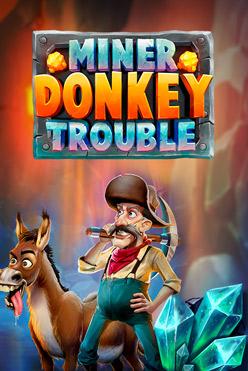 Играть Miner Donkey Trouble онлайн