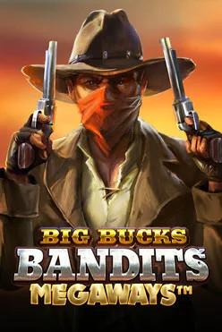 Играть Big Bucks Bandits Megaways онлайн