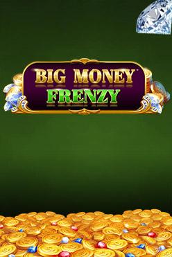 Играть Big Money Frenzy онлайн