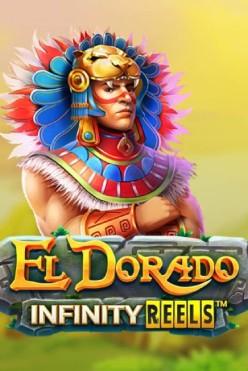 Играть El Dorado Infinity Reels онлайн